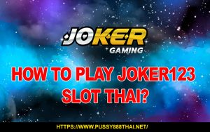 joker123 slot thai